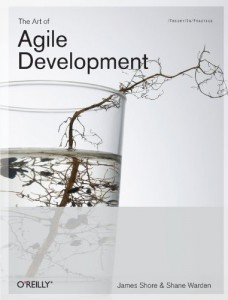The Art of Agile Development by James Shore and Shane Warden